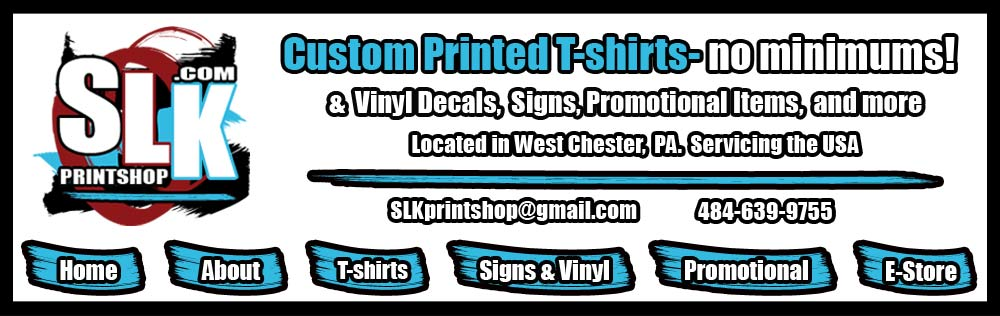 SLK Printshop Custom Tshirts Signs Vinyl Decals No Minimums - Custom vinyl decals for shirt